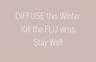 Diffuse this Winter and kill the FLU virus